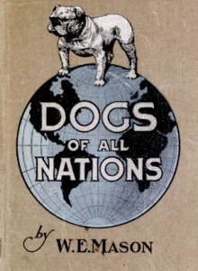 Dogs of all nations by Mason. Chinese breeds